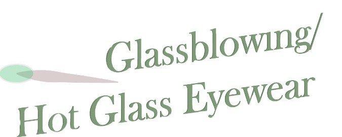 Glassblowing Hot Glass Eyewear